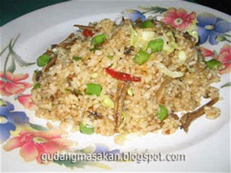 membuat nasi goreng teri resep masakan nasi goreng ikan teri gudang resep masakan