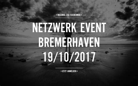 Kfz Lackiererei Bremerhaven by Das Netzwerkevent 2017 Unternehmerteam Bhv