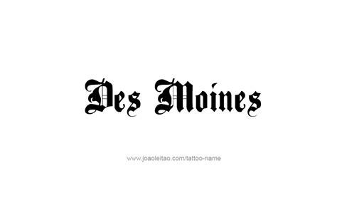 tattoo des moines des moines usa capital city name designs page 3