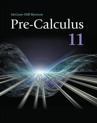 Pre Calculus 11 Student Workbo Ok 9780070738829 Slugbooks