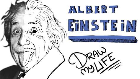 biography sketch of albert einstein albert einstein draw my life youtube