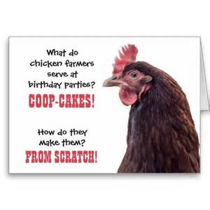 Birthday chicken jokes with hen photo cards groan haha 2 funny more