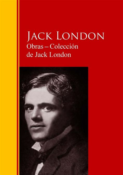 obras coleccin de bol com obras coleccion de jack london ebook adobe epub j london 9783959284882 boeken