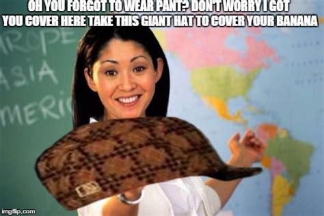 Scumbag Teacher Meme Generator - unhelpful high school teacher meme imgflip