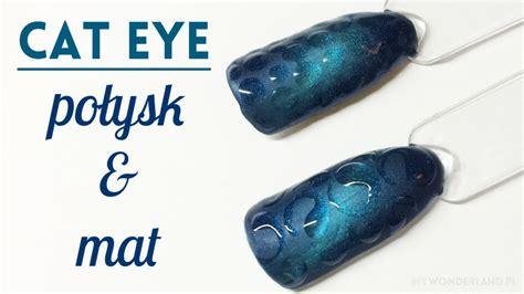eye nail art tutorial cat eye 3d gloss matte nail art tutorial kocie oko