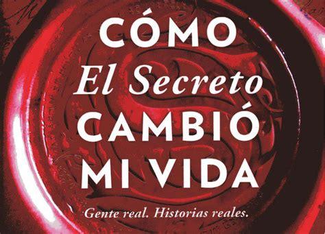 como el secreto cambio la exitosa autora rhonda byrne vuelve con el libro c 243 mo el secreto cambi 243 mi vida