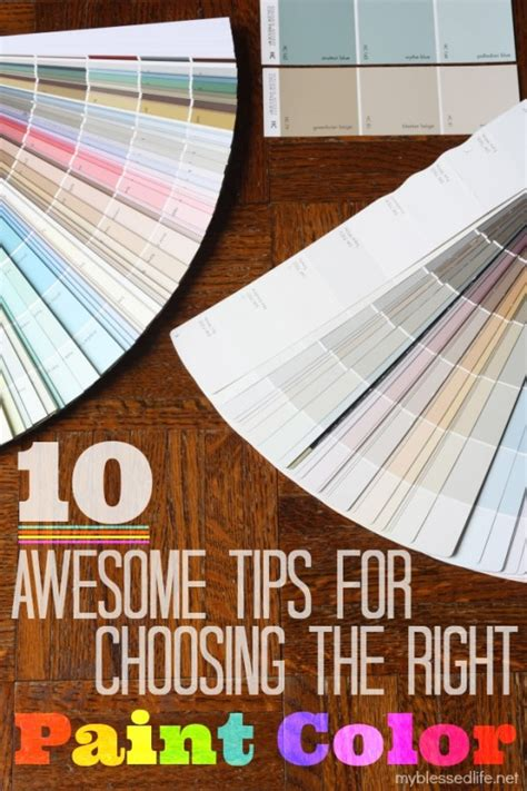 choose paint color 10 awesome tips for choosing the right paint color