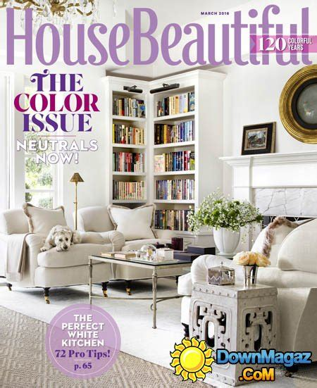 house beautiful subscription house beautiful usa march 2016 187 download pdf magazines