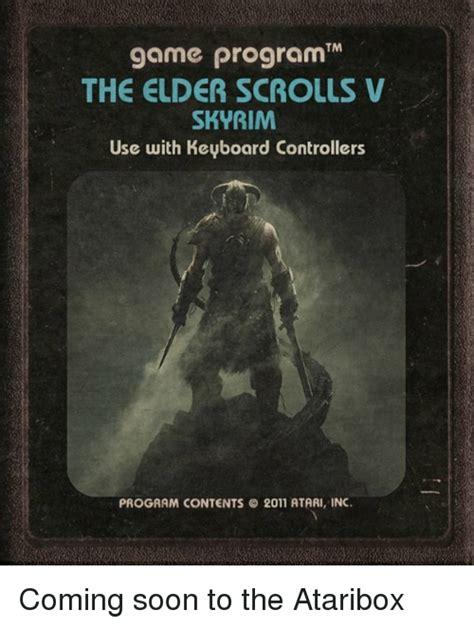 Soon Tm Meme - tm the elder scrolls skyrim use with keyboard controllers