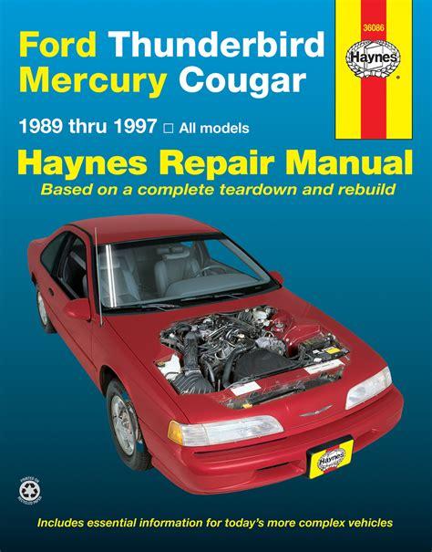 electric power steering 1989 mercury cougar parental controls ford thunderbird mercury cougar 1989 1997 haynes repair manual haynes manuals