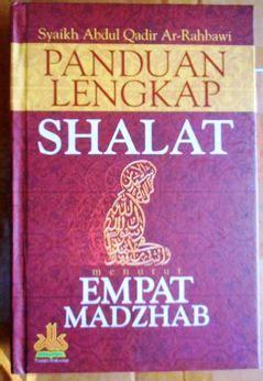 Shalat Empat Madzhab jual buku panduan shalat empat madzhab pustaka al kautsar