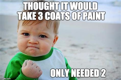 Painting Meme - house painting memes google search paint humor