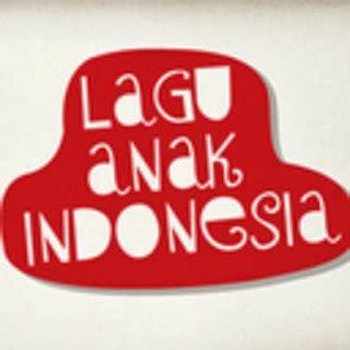Lagu Anak Indonesia kumpulan lagu anak anak indonesia terbaru terpopuler 2018