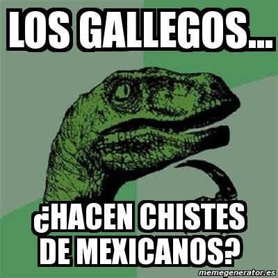 imagenes graciosas gallegas meme filosoraptor los gallegos 191 hacen chistes de