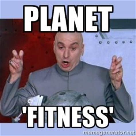 Planet Fitness Meme - planet fitness memes kappit