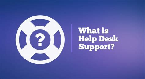 what is help desk what is help desk support linuxhostsupport com blog