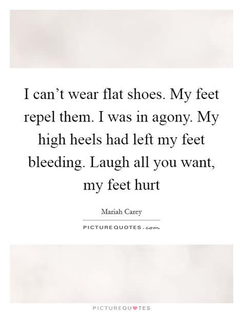 flat shoes quotes flat shoes hurt my style guru fashion glitz