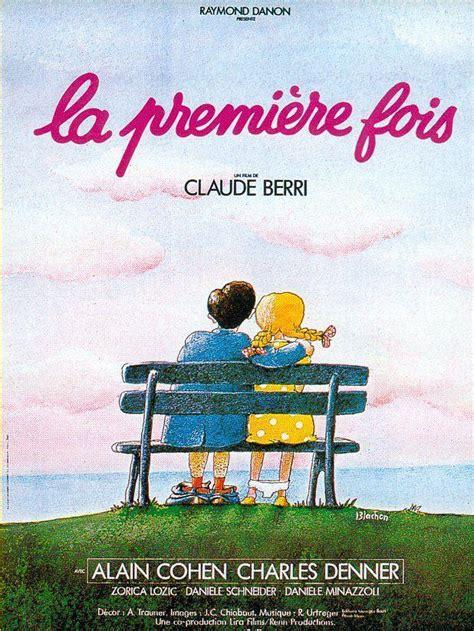 claude berri la première fois la premi 232 re fois 1976 unifrance films