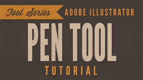 tutorial adobe illustrator pen tool tutorial adobe illustrator