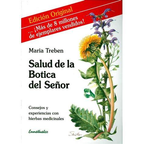 libro salud de la botica libro salud de la botica del se 241 or maria treben