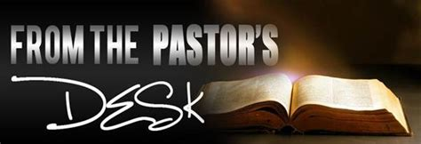 from the pastor s desk pastors desk quotes ydjd2o clipart suggest