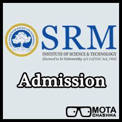 Srm Mba Admission Procedure by Srm B Arch B Des Admissions 2018 Date