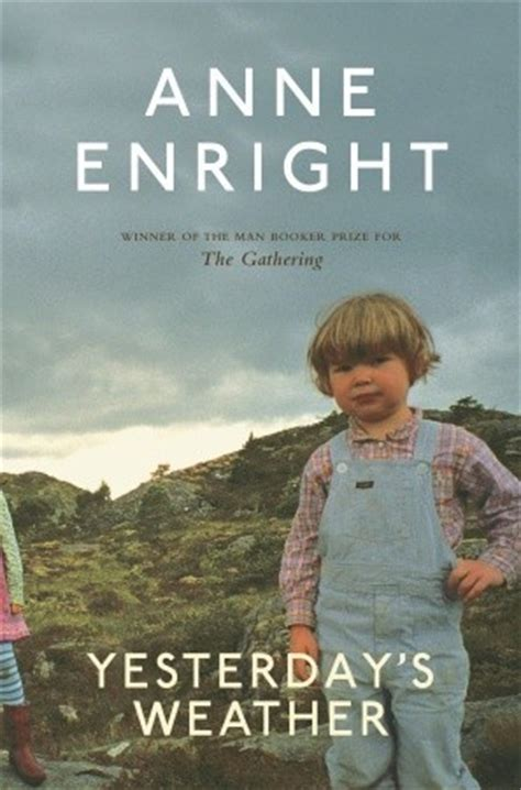 yesterday books yesterday s weather by enright reviews discussion