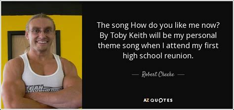 theme songs personal robert cheeke quote the song how do you like me now by