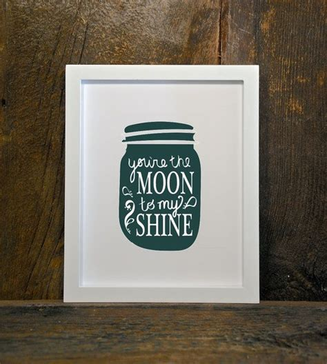 printable jar quotes 17 best images about moonshine quotes on pinterest