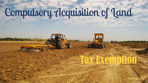 housing loan tax exemption rules compulsory acquisition of land tax exemption rules