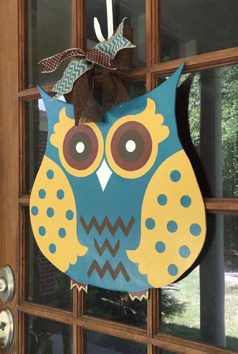 How To Make Wooden Door Hangers by 1000 Ideas About Owl Door Hangers On Door