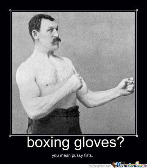 Boxing Meme - boxing by alix owens meme center
