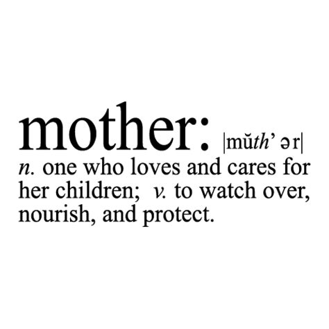 quotes definition definition of mother quote www pixshark com images