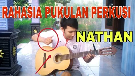 cara bermain gitar ala nathan cara belajar gitar seperti nathan fingerstyle belajar
