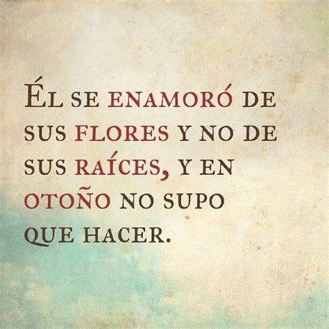 imagenes de amor para que se enamore mas frases en espa 241 ol oto 241 o quote sad spanish image