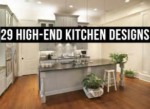 High End Kitchen Design 29 High End Kitchen Designs Layouts