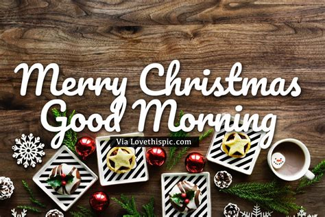 xmas themed merry christmas good morning image pictures   images  facebook tumblr