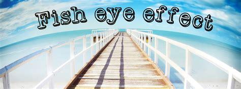tutorial photoshop fisheye change regular photo to photo with fisheye lens effect