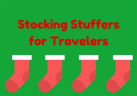 Stuffers For Part 1 by Best Stuffers For Travelers The Travel