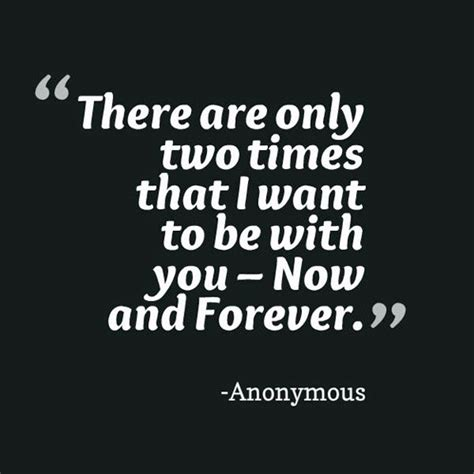 I Want To Be With You Forever Quotes