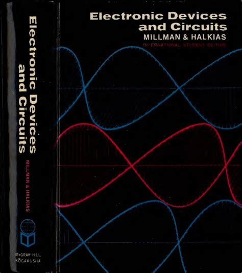 electronic devices circuits millman halkias electronic devices circuits text