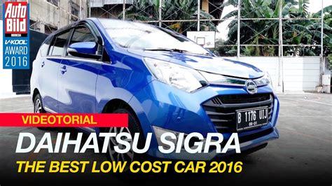 Best Low Cost Car by Daihatsu Sigra The Best Low Cost Car Auto Bild V Kool