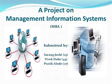 Information Systems Mba by Management Information System