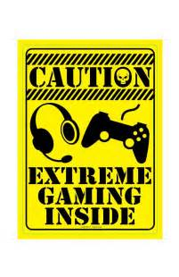 caution extreme gaming inside metal sign metal signs
