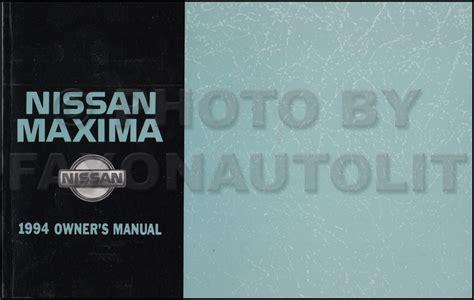 2007 nissan maxima owner s manual original 1994 nissan maxima owner s manual original
