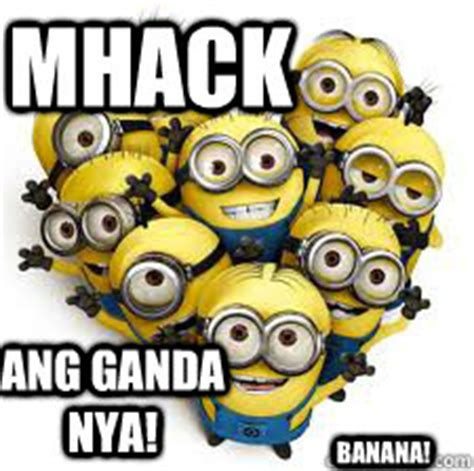 Minions Banana Meme - mhack ang ganda nya banana minions quickmeme