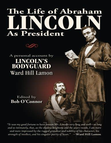 life of abraham lincoln book 1865 ward hill author profile news books and speaking inquiries