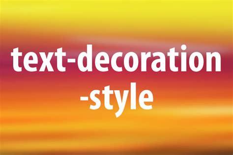 Text Decoration Style by Text Decoration Styleプロパティの意味と使い方 Css できるネット