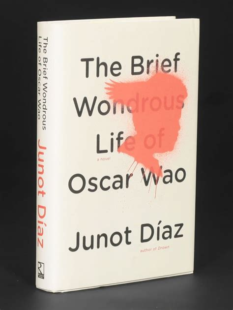 the brief wondrous life the brief wondrous life of oscar wao junot d 237 az 1st edition