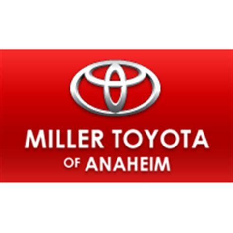 Toyota Anaheim Miller Toyota Of Anaheim In Anaheim Ca 92801 Citysearch